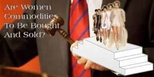 Are Women Commodities?